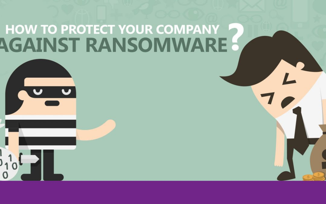 How to protect your business against Ransomware: